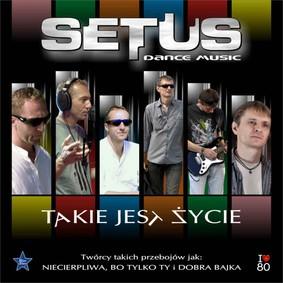 Setus - Takie Jest Życie