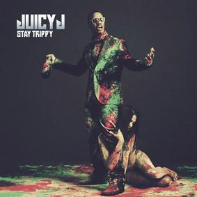 Juicy J - Stay Trippy