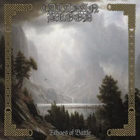 Caladan Brood - Echoes Of Battle
