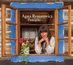 Agata Rymarowicz - Pamiątki