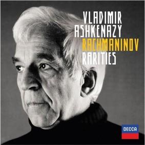 Vladimir Ashkenazy - Rachmaninov Rarities