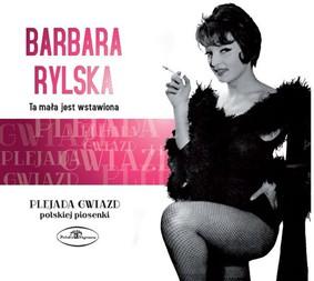 Barbara Rylska - Ta mała jest wstawiona