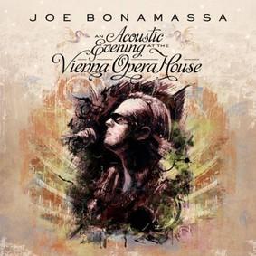 Joe Bonamassa - An Acoustic Evening At The Vienna Opera House [Live]