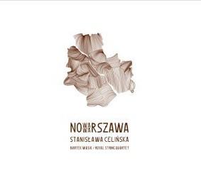 Stanisława Celińska - Nowa Warszawa