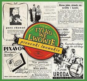 Various Artists - Tylko we Lwowie - piosenki lwowskie