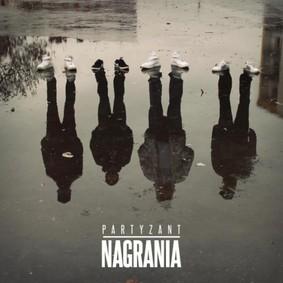 Partyzant - Nagrania