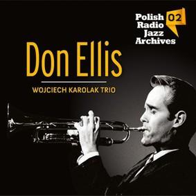 Don Ellis, Wojciech Karolak - Polish Radio Jazz Archives. Volume 2