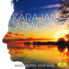 Herbert von Karajan - Karajan: Adagio Music for free Your Mind
