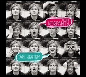 Tomasz Korpanty - Taki jestem