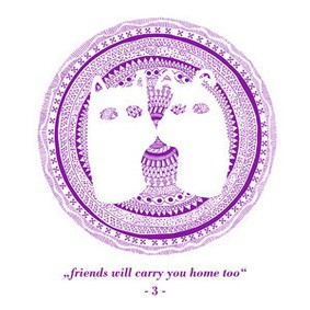 Various Artists - Friends Will Carry You Home Too [Part 3]
