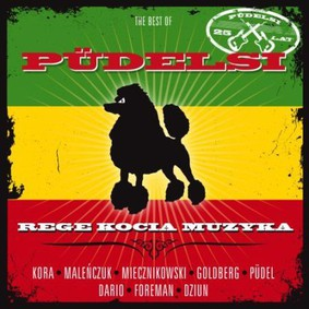 Pudelsi - Rege kocia muzyka: Best of Pudelsi
