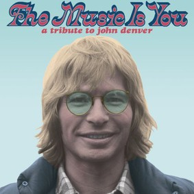 Various Artists - The Music Is You - A Tribute To John Denver