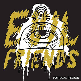 Portugal. The Man - Evil Friend