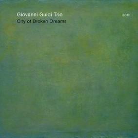 Giovanni Guidi - City of Broken Dreams