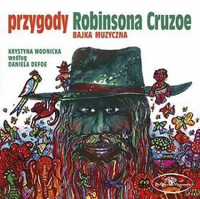 Lorentz Piotr, Andrzej Stockinger, Mroczek Sławomir - Przygody Robinsona Cruzoe