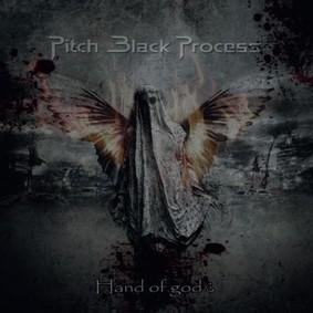 Pitch Black Process - Hand Of God?