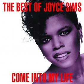 Joyce Sims - Come Into My Life. Best Of