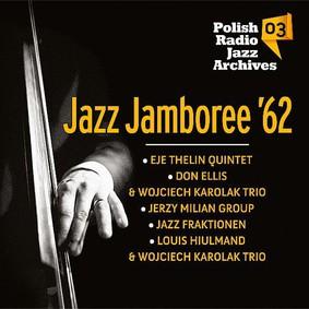 Various Artists - Jazz Jamboree '62 Polish Radio Jazz Archives. Volume 3