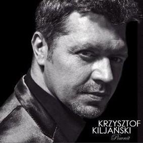 Krzysztof Kiljański - Powrót