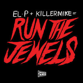 Run the Jewels - Run the Jewels