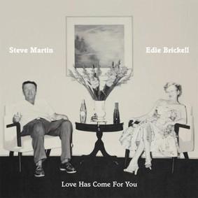 Steve Martin, Edie Brickell - LoveHasCome