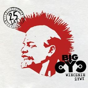 Big Cyc - Wiecznie żywy
