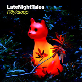 Various Artists - Late Night Tales: Röyksopp