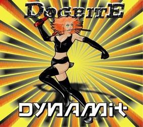 Dogbite - Dynamit