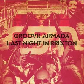 Groove Armada - Last Night In Brixton