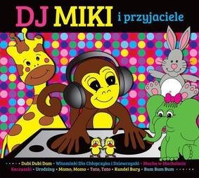 Various Artists - DJ Miki i przyjaciele