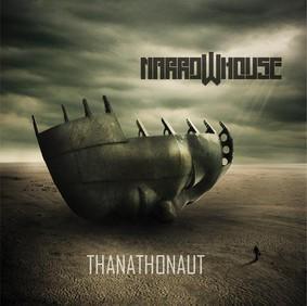Narrow House - Thanathonaut