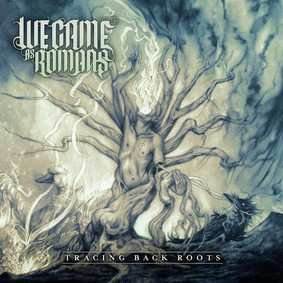 We Came As Romans - Tracing Back Roots