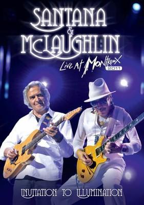 Carlos Santana, John McLaughlin - Invitation To Illumination Live At Montreux 2011 [DVD]