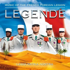 French Foreign Legion - Legende