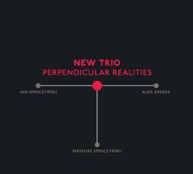 New Trio - Perpendicular Realities