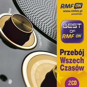 Various Artists - Best of RMF On Przebój wszech czasów