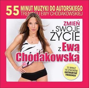 Various Artists - Zmień swoje życie z Ewą Chodakowską