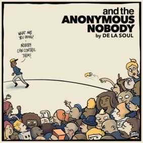 De La Soul - and the Anonymous Nobody