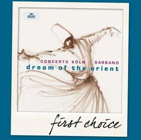 Concerto Köln - Dream Of The Orient