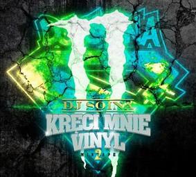 DJ SOINA - Kręci Mnie Vinyl 2