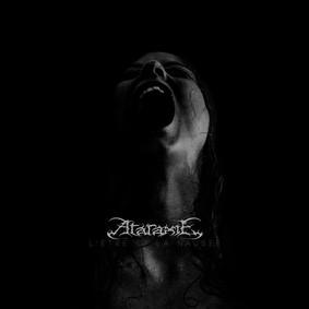 Ataraxie - L'Être Et La Nausée
