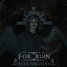 For Ruin - Ater Angelus