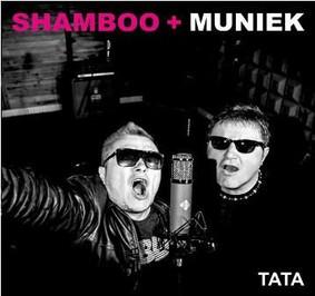 Shamboo + Muniek - Tata