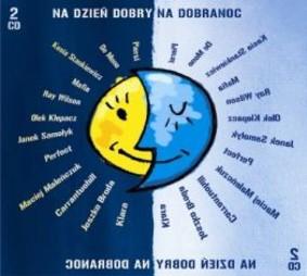 Various Artists - Na dzień dobry, na dobranoc