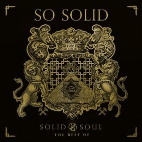 So Solid Crew - Solid Soul: The Best of So Solid