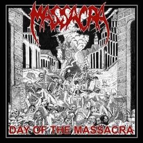 Massacra - Day Of The Massacra