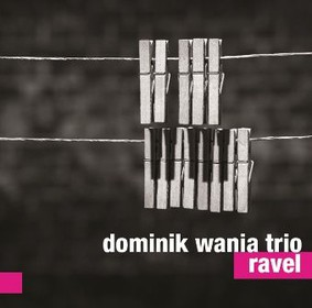 Dominik Wania Trio - Ravel