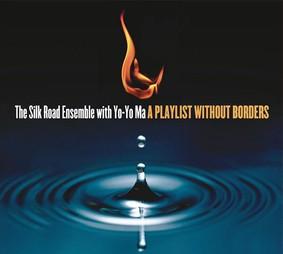 Silk Road Ensemble, Yo-Yo Ma - A Playlist Without Borders