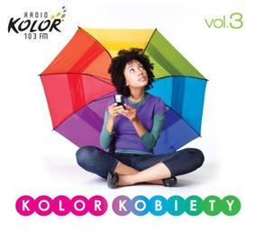 Various Artists - Kolor Kobiety. Volume 3