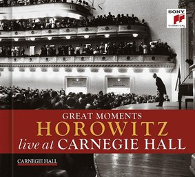 Vladimir Horowitz - Great Moments of Vladimir Horowitz: Live at Carnegie Hall